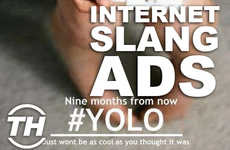 Internet Slang Ads - Jaime Neely Showcases Some of the Best Internet Slang Advertisements