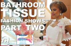 Bathroom Tissue Fashion Shows: Part II