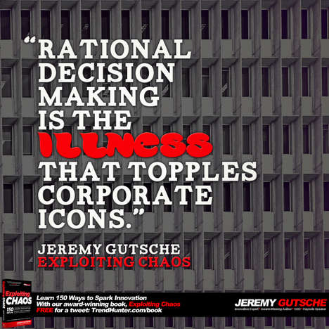 Rational Decision-Making Topples Corporations - Jeremy Gutsche Discusses Corporate Culture Strategy