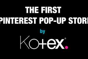 Kotex and Smoyz Team Up in Tel Aviv to Create a Pop-Up Pinterest Store