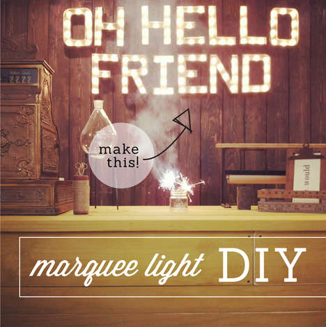 Handmade Illuminated Signs - These 'Oh, Hello Friend' DIY Marquee Lights Will Prepare You for Fame