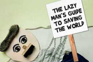 The Lazy Man's Guide to Saving the World is a Quirky Book