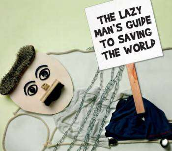 the lazy man