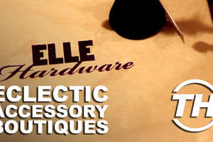 Toronto Fashion Boutiques Like Elle Hardware are All About Quality