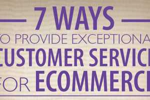 Improve Your Company's Ecommerce Customer Service in Seven Ways