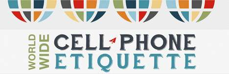Cultural Phone Policy Charts - Cell Phone Etiquette Changes Drastically from Country to Country