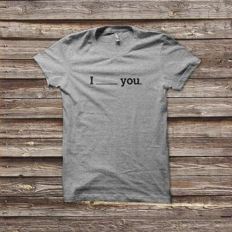 Customizable Temporary Feeling Tees - These Customizable T-Shirts Fill in the Blank on How You Feel