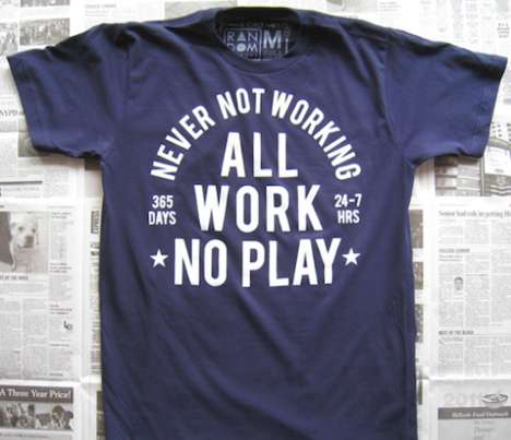 Intensive Workaholic Attire - This All Work No Play Tee is Perfect for People Who Love to Keep Busy