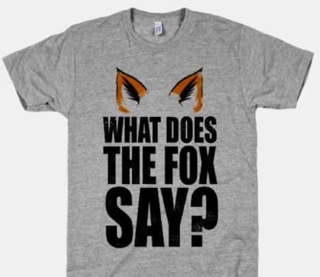 Viral Video-Inspired Tees - The What Does the Fox Say Shirt is Inspired by the Ylvis Song