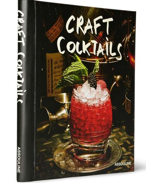 Exclusive Cocktail Recipe Books - This Cocktail Book Views Mixology as a Culinary Art Form