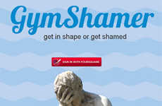 Exercise Shaming Apps - The Gym Shamer Apps Keeps Users Looking Good