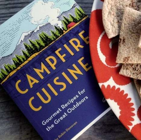 Scrumptious Campfire Cookbooks - Delicious Camping Recipes Enhance Wilderness Adventures
