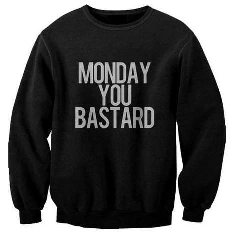 Disdainful Monday Sweaters - The Monday You Bastard Sweater Shows Your Contempt for the Worst Day
