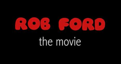 Rob Ford movie