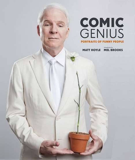 Charitable Comedic Photography Books - The Comic Genius: Portraits of Funny Book is Cute & Likeable