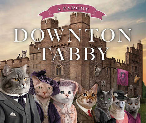 Period Drama Animal Parodies - Downton Tabby is a Clever Kitty Parody Book