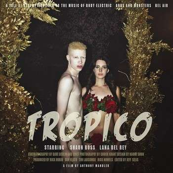 Explicitly Sinful Songstress Films - Lana Del Rey Reinvents Sin and Redemption in Short Film Tropico