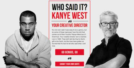 Outrageous Celeb Quote Quizzes - Determine Which Quote Kanye Says with