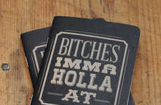 Write Your Inner Most Feelings in Your B*tches Imma Holla at Notebook