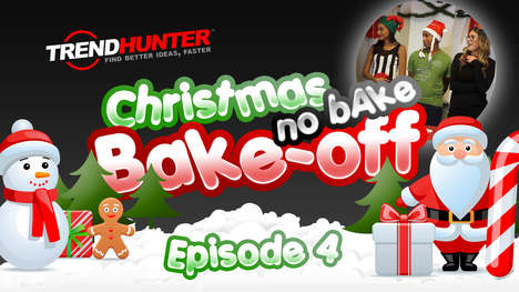 Christmas Cooking Competition Finals - Find Out Who Won Trend Hunter's No-Bake Bake-Off
