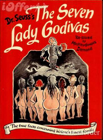 Uncovered Iconic Adult Fiction - The Seven Lady Godivas by Dr.Suess Features No Cats Nor Hats