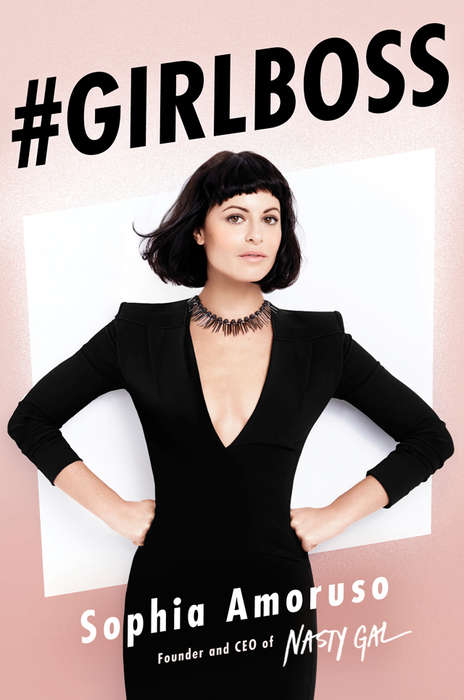 Business Woman Bios - The CEO of Nasty Gal is Launching He Business Book in May 2014