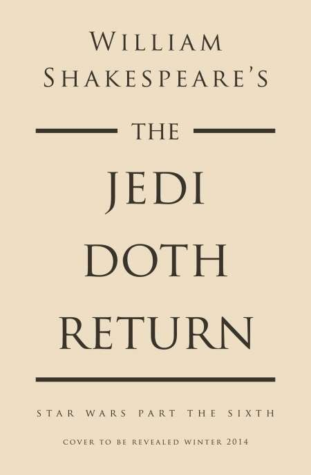 Sci-Fi Shakespearean-Infused Books - These Star Wars Books are Translated Into Shakespearean Type