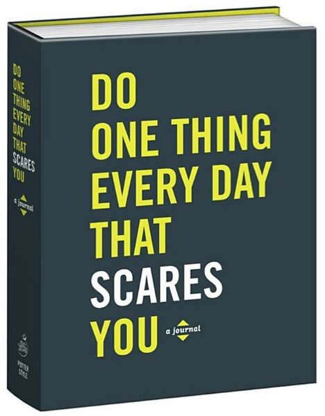 Progressive Fear-Conquering Journals - This Journal Helps You Do One Thing Every Day That Scares You