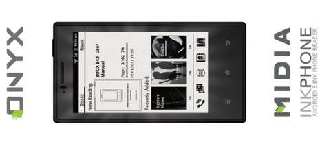 Longlasting Smartphone eReaders - Introducing the E-Reader and Phone Fusion,