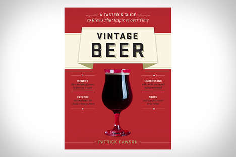 Beer Connoisseur Books - Vintage Beer by Patrick Dawson Reveals That Some Beers Can be Aged