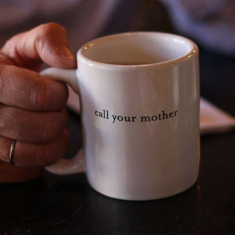 Motherly Reminder Mugs - The Reminder Cup Makes Sure You Do a Good Deed and Call Your Mother