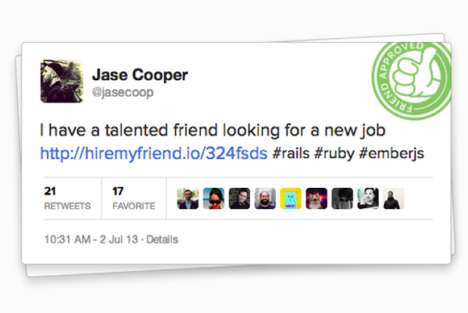 Friend-Endorsed Job Apps - Hire My Friend Allows Job Hunters to Stay Anonymous