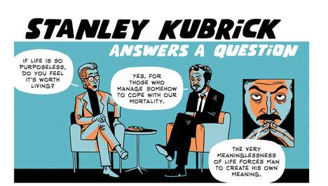 Filmmaker Interview Cartoons - Stanley Kubrick Answers a Question in Zen Pencil's Cartoon
