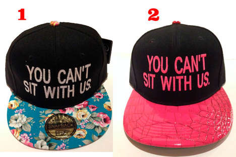 Quotable Cinematic Snapbacks - The 'You Can't Sit with Us' Snapback Commemorates Mean Girl Quotes
