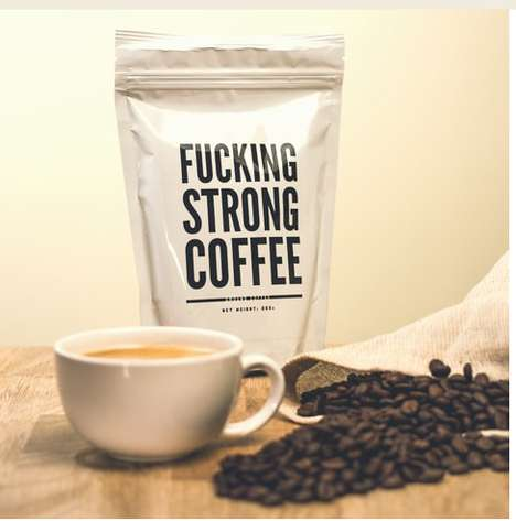 Bluntly Branded Coffee - F*cking Strong Coffee Boasts Exactly What it is
