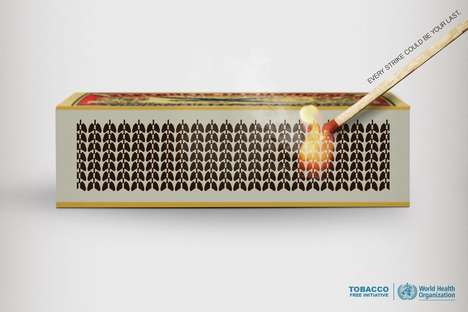 Matchstick-Striking Tobacco Ads - The World Health Organization Campaign Cautions Against Smoking