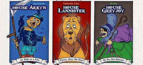 Medieval Mashup Posters - These Wizard Of Oz Characters are Imagined as Game Of Thrones Houses