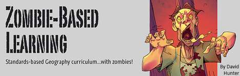 Apocalypse School Curriculums - Learn Geography with the Zombie-Based Learning System