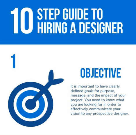 Creative Hiring Infographics - This '10 Step Guide to Hiring a Designer' Infographic is Helpful