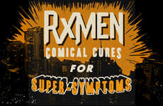 Superhero Medication - RxMen is a Series of Comical Cures for Super-Symptoms