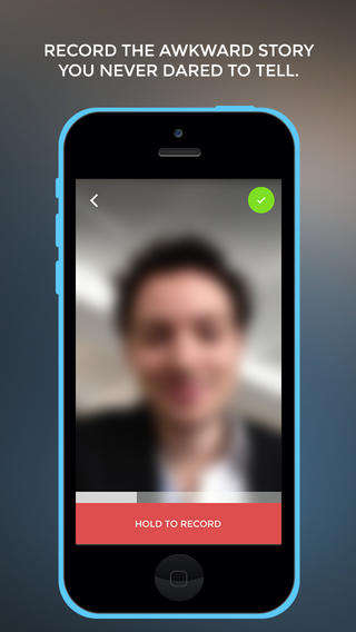 Video Confession Apps - The Awkward App Lets You Unearth Your Deepest Secrets in a 10 Second Video