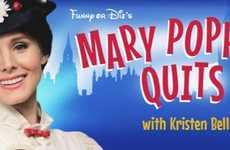 Famous Nanny Resignations - Funny or Die's Mary Poppins Quits Stars Kristen Bell