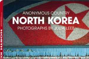 Julia Leeb's Photos in North Korea are Truly Fascinating