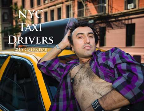 Pinup Cabbie Calendars - NYC Taxi Drivers are Humorously Showcased in a 2015 Calendar Series