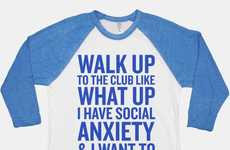 Social Anxiety Shirts - This Shirt is for Anyone Who's Walked Into The Club Like an Introvert