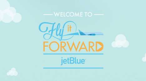 Reciprocal Travel Initiatives - JetBlue's #FlyItForward Encourages People to Travel and Do Good