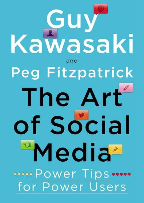 Social Media Mentoring - Guy Kawasaki's New Social Media Book Hinges Success on Virtual Presence