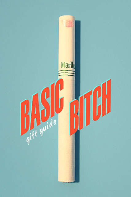 Stereotype Gift-Giving Guides - The Basic B*tch Gift Guide Gives You Ideas for Your Mainstream BFF
