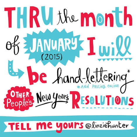 Hand-Lettered Resolutions - Linzie Hunter is Illustrating Strangers' New Year Resolutions