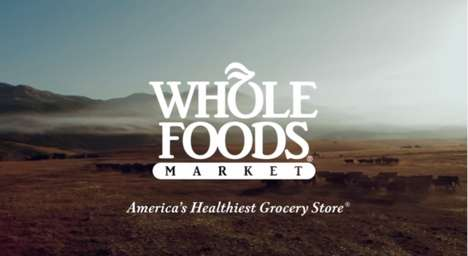 Healthy Grocery Store Commercials - Whole Foods Market Shows How 'Values Matter' in Campaign